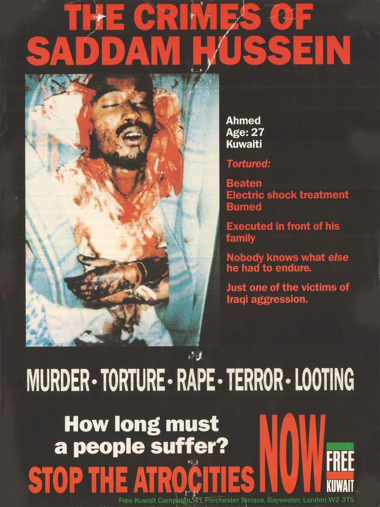 Poster and Placard  One of the most effective FKC posters, showing Ahmad of Kuwait who was tortured and killed by Iraqi troops. The photo was taken secretly in the morgue and smuggled out of Kuwait. The poster was featured on placards in the major